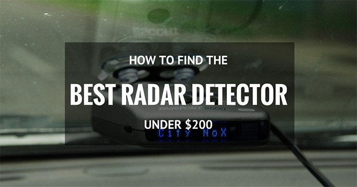 how to find the best radar detector under 200 dollars