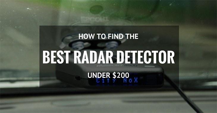how to find the best radar detector under 200 dollars