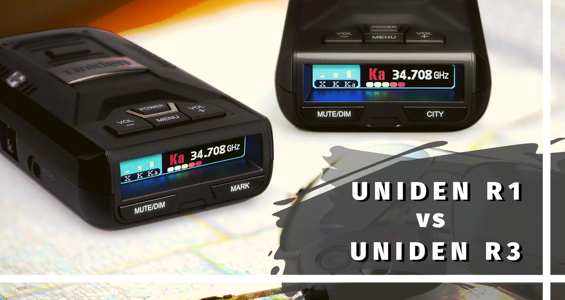 Uniden radar detectors R1 vs R3