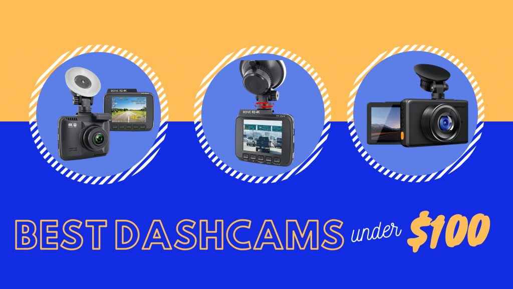 Best Dashcams under 100