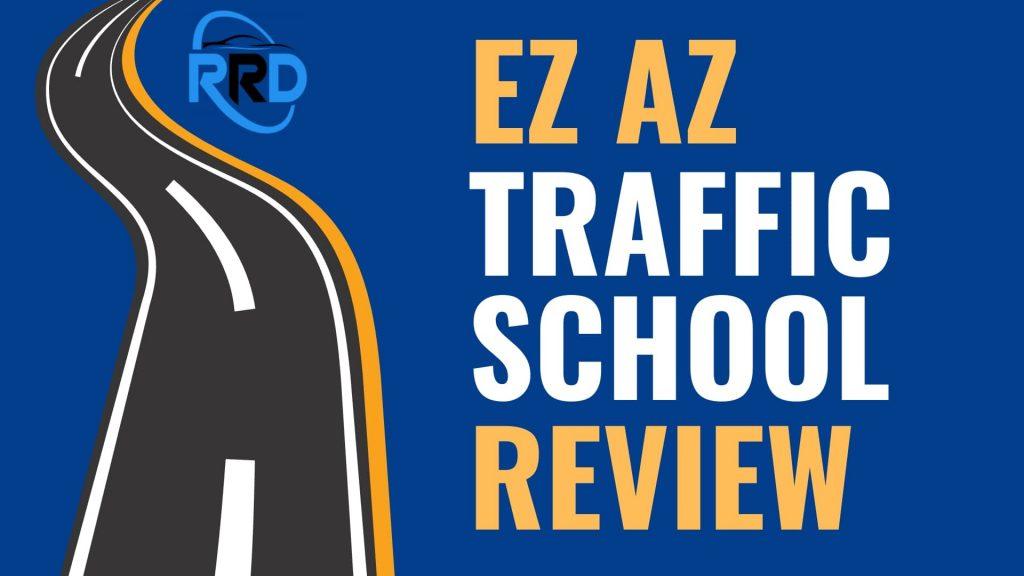 ez az traffic school review